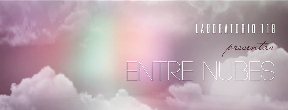 Entre Nubes - LABORATORIO 118