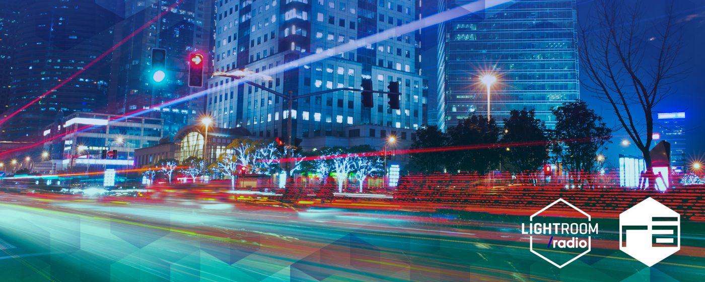 Luz y Ciudad - LightroomRADIO