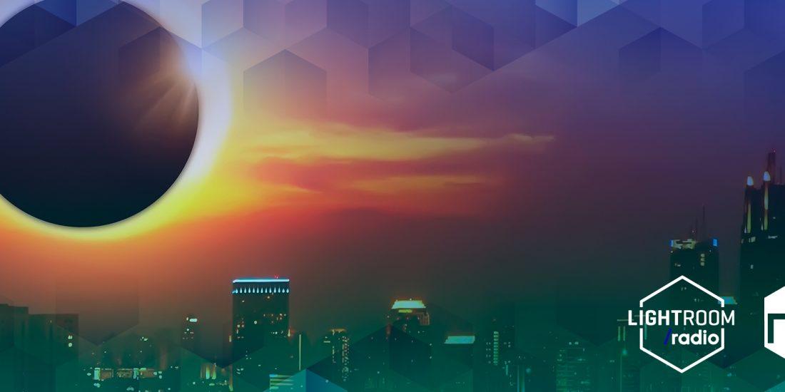 Lightroom Radio - Eclipse Solar